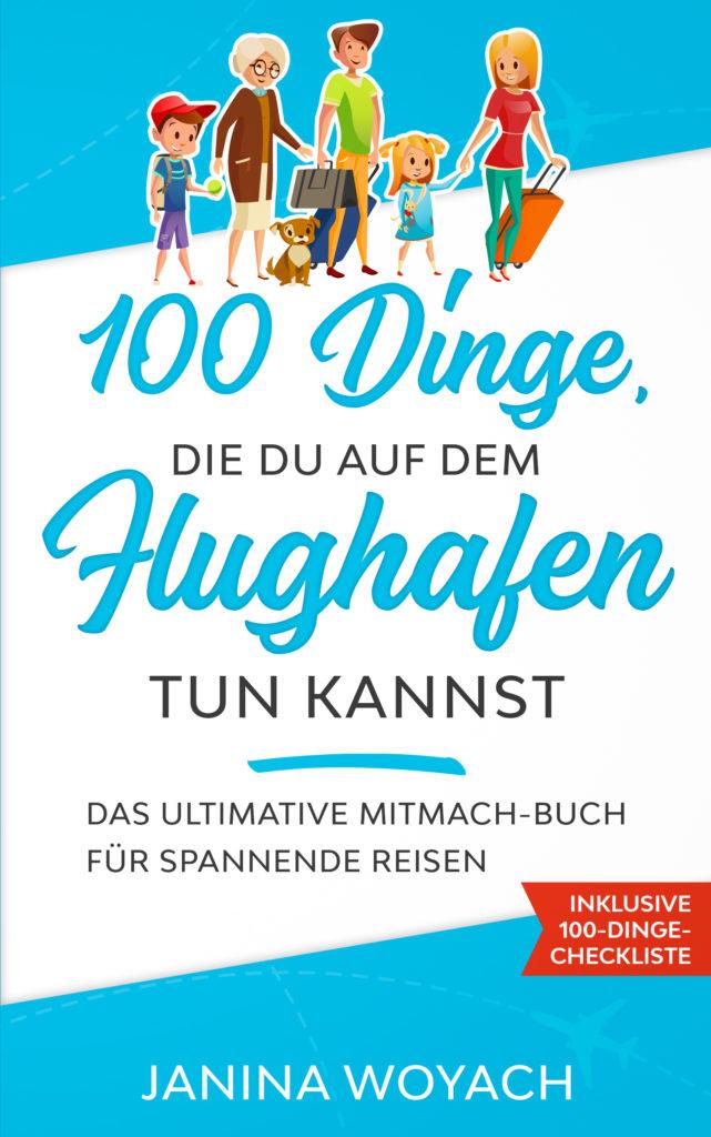 Buch 100 Dinge die du auf dem flughafen tun kannst